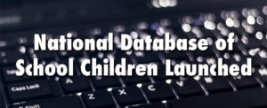 National Database of School Children Launched