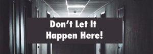 Don't Let It Happen Here!